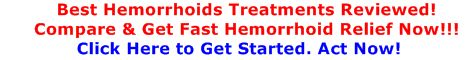 best hemorrhoids treatments